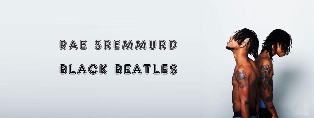 Rae Sremmurd, Black Beatles, feat. Gucci Mane, sheet music