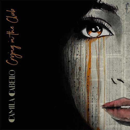 Camila Cabello, Crying In The Club, Piano, Vocal & Guitar (Right-Hand Melody), sheet music, piano notes, chords, song, artist, awards, billboard, mtv, vh1, tour, single, album, release