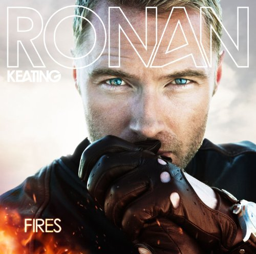 Ronan Keating, Fires, Piano, Vocal & Guitar (Right-Hand Melody), sheet music, piano notes, chords, song, artist, awards, billboard, mtv, vh1, tour, single, album, release