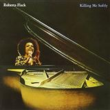 Download or print Roberta Flack Killing Me Softly With His Song Sheet Music Printable PDF -page score for Classical / arranged Guitar SKU: 118779.
