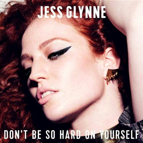 Jess Glynne, Don't Be So Hard On Yourself, Piano, Vocal & Guitar (Right-Hand Melody), sheet music, piano notes, chords, song, artist, awards, billboard, mtv, vh1, tour, single, album, release