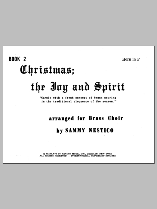 Nestico Christmas; The Joy & Spirit- Book 2/Horn In F sheet music notes and chords. Download Printable PDF.