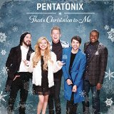 Download or print Pentatonix That's Christmas To Me (arr. Mark Brymer) Sheet Music Printable PDF -page score for Concert / arranged SSAA SKU: 160099.