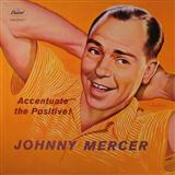 Download or print Johnny Mercer Ac-cent-tchu-ate The Positive Sheet Music Printable PDF -page score for Jazz / arranged Ukulele SKU: 160198.