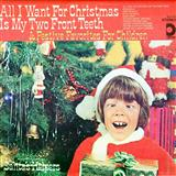 Download or print Spike Jones and his City Slickers All I Want For Christmas Is My Two Front Teeth Sheet Music Printable PDF -page score for Children / arranged Piano SKU: 160415.
