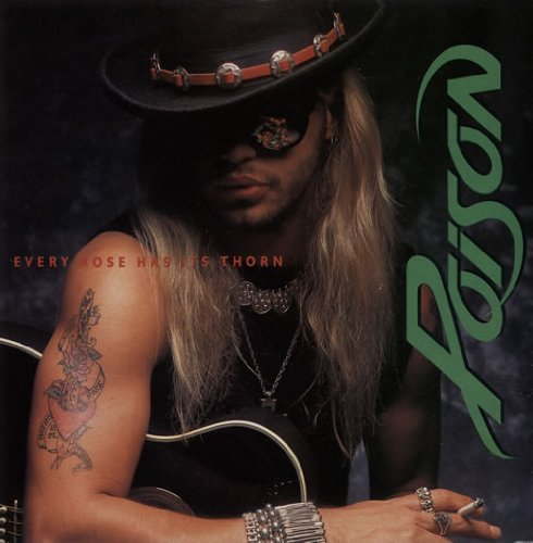 Poison, Every Rose Has Its Thorn, Chord Buddy, sheet music, piano notes, chords, song, artist, awards, billboard, mtv, vh1, tour, single, album, release