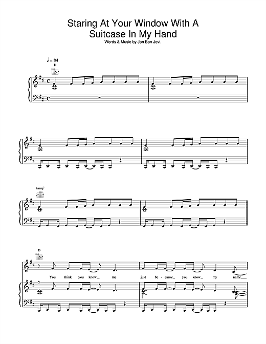 Jon Bon Jovi Staring At Your Window With A Suitcase In My Hand sheet music notes and chords. Download Printable PDF.
