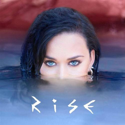 Katy Perry, Rise, Piano, Vocal & Guitar (Right-Hand Melody), sheet music, piano notes, chords, song, artist, awards, billboard, mtv, vh1, tour, single, album, release