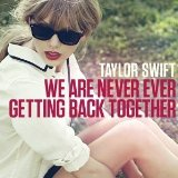 Download or print Taylor Swift We Are Never Ever Getting Back Together Sheet Music Printable PDF -page score for Pop / arranged Piano SKU: 174917.
