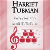 Download or print Kathleen McGuire Harriet Tubman Sheet Music Printable PDF -page score for Concert / arranged SSA SKU: 177639.