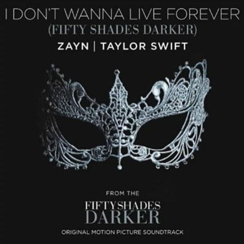 ZAYN and Taylor Swift, I Don't Wanna Live Forever, Piano, Vocal & Guitar (Right-Hand Melody), sheet music, piano notes, chords, song, artist, awards, billboard, mtv, vh1, tour, single, album, release