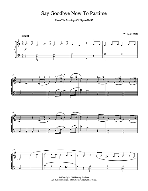 Wolfgang Amadeus Mozart Say Goodbye Now To Pastime From The Marriage Of Figaro K492 sheet music notes and chords. Download Printable PDF.