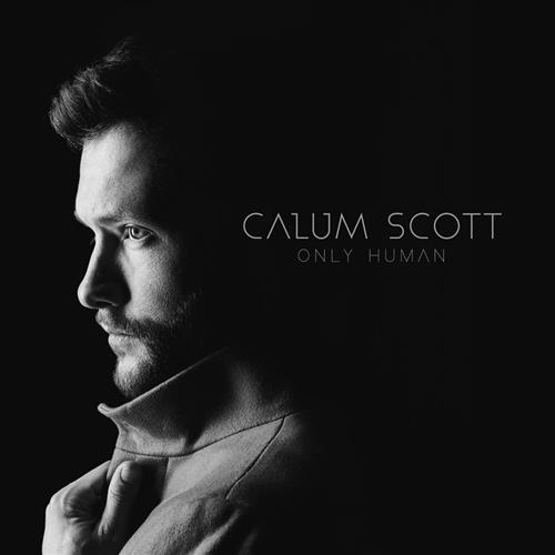 Calum Scott, You Are The Reason, Piano, Vocal & Guitar (Right-Hand Melody), sheet music, piano notes, chords, song, artist, awards, billboard, mtv, vh1, tour, single, album, release