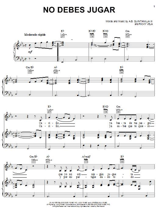 A.B. Quintanilla III No Debes Jugar sheet music notes and chords. Download Printable PDF.