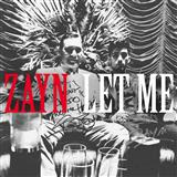Download or print ZAYN Let Me Sheet Music Printable PDF -page score for Pop / arranged Piano, Vocal & Guitar (Right-Hand Melody) SKU: 252023.