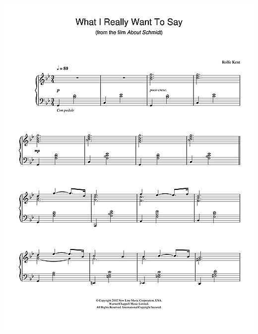 Rolfe Kent What I Really Want To Say (from About Schmidt) sheet music notes and chords. Download Printable PDF.
