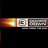 Download or print 3 Doors Down Here Without You Sheet Music Printable PDF -page score for Rock / arranged Piano, Vocal & Guitar (Right-Hand Melody) SKU: 29174.