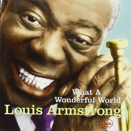 Louis Armstrong, What A Wonderful World, Trumpet, sheet music, piano notes, chords, song, artist, awards, billboard, mtv, vh1, tour, single, album, release