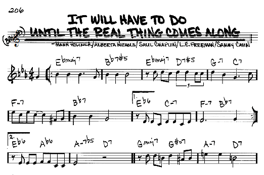Sammy Cahn It Will Have To Do Until The Real Thing Comes Along sheet music notes and chords. Download Printable PDF.