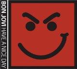 Download or print Bon Jovi Have A Nice Day Sheet Music Printable PDF -page score for Pop / arranged Guitar Tab SKU: 73174.