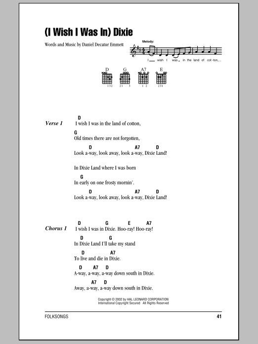 Daniel Decatur Emmett (I Wish I Was In) Dixie sheet music notes and chords. Download Printable PDF.