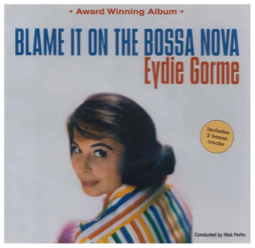 Eydie Gorme, Blame It On The Bossa Nova (arr. Kirby Shaw), SSA, sheet music, piano notes, chords, song, artist, awards, billboard, mtv, vh1, tour, single, album, release