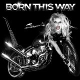 Download or print Lady GaGa Born This Way Sheet Music Printable PDF -page score for Pop / arranged Piano SKU: 92543.