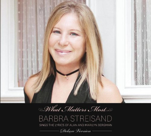 Barbra Streisand, What Matters Most (arr. Audrey Snyder), Choral, sheet music, piano notes, chords, song, artist, awards, billboard, mtv, vh1, tour, single, album, release