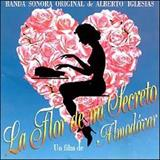 Download or print Alberto Iglesias La Flor de Mi Secreto (from
