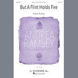 Download or print Andrea Ramsey But A Flint Holds Fire Sheet Music Printable PDF -page score for Festival / arranged Unison Choral SKU: 185889.