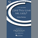 Download or print Andrea Ramsey Canst Thou Love Me, Lady? Sheet Music Printable PDF -page score for Festival / arranged TTBB SKU: 74587.