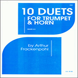 Download or print Arthur Frackenpohl 10 Duets For Trumpet And Horn Sheet Music Printable PDF -page score for Unclassified / arranged Brass Ensemble SKU: 124833.