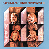 Download or print Bachman-Turner Overdrive Takin' Care Of Business Sheet Music Printable PDF -page score for Rock / arranged Flute SKU: 167977.