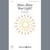 Download or print Becki Slagle Mayo Shine, Shine Your Light! Sheet Music Printable PDF -page score for Children / arranged Choral SKU: 177285.
