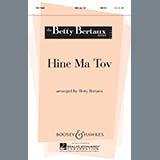 Download or print Betty Bertaux Hine Ma Tov Sheet Music Printable PDF -page score for Concert / arranged Unison Choral SKU: 68223.