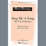 Download or print Betty Bertaux Sing Me A Song (Fa Una Canzona) Sheet Music Printable PDF -page score for A Cappella / arranged SATB SKU: 93134.
