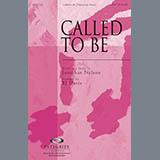 Download or print BJ Davis Called To Be Sheet Music Printable PDF -page score for Sacred / arranged SATB SKU: 78736.