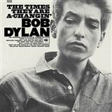 Download or print Bob Dylan The Times They Are A-changin' Sheet Music Printable PDF -page score for Folk / arranged Piano SKU: 114322.