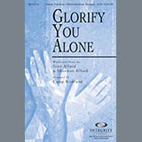 Download or print Camp Kirkland Glorify You Alone Sheet Music Printable PDF -page score for Sacred / arranged SATB SKU: 79263.