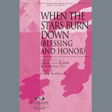 Download or print Camp Kirkland When The Stars Burn Down (Blessing And Honor) Sheet Music Printable PDF -page score for Sacred / arranged SATB SKU: 84938.