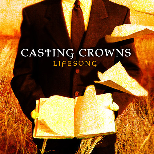 Easily Download Casting Crowns Printable PDF piano music notes, guitar tabs for  Piano. Transpose or transcribe this score in no time - Learn how to play song progression.