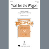 Download or print Catherine DeLanoy Wait For The Wagon Sheet Music Printable PDF -page score for Concert / arranged TB SKU: 175608.