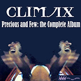 Download or print Climax Precious And Few Sheet Music Printable PDF -page score for Rock / arranged Piano, Vocal & Guitar (Right-Hand Melody) SKU: 16271.