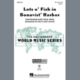 Download or print Traditional Lots O' Fish In Bonavist' Harbor (arr. Cristi Cary Miller) Sheet Music Printable PDF -page score for Concert / arranged TB SKU: 97701.