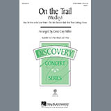 Download or print Cristi Cary Miller On The Trail (Medley) Sheet Music Printable PDF -page score for Concert / arranged 3-Part Mixed SKU: 97820.