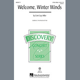 Download or print Cristi Cary Miller Welcome Winter Winds Sheet Music Printable PDF -page score for Concert / arranged 3-Part Mixed SKU: 98121.