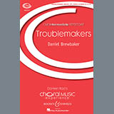 Download or print Daniel Brewbaker Troublemakers Sheet Music Printable PDF -page score for Festival / arranged Unison Choral SKU: 169702.