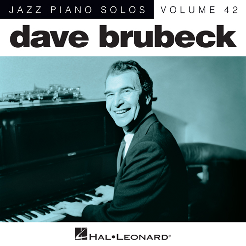 Easily Download Dave Brubeck Printable PDF piano music notes, guitar tabs for  Piano. Transpose or transcribe this score in no time - Learn how to play song progression.
