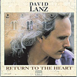 Download or print David Lanz Return To The Heart Sheet Music Printable PDF -page score for Pop / arranged Piano SKU: 171985.