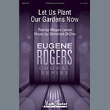 Download or print Dominick DiOrio Let Us Plant Our Gardens Now Sheet Music Printable PDF -page score for Concert / arranged TTBB SKU: 175654.